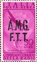 "[Airmail - The 50th Anniversary of the Radio - Italy Postage Stamps of 1947 Overprinted ""A.M.G.F.T.T."", type D5]"